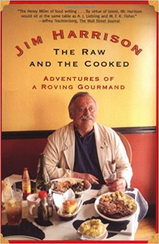 he Raw and the Cooked: Adventures of a Roving Gourmand